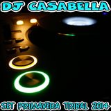 DJ CASABELLA-SET PRIMAVERA TRIBAL 2014-FREE DOWNLOAD!!!