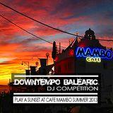 Café Mambo Balearic Downtempo DJ Competition