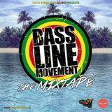 "BASSLINE MOVEMENT ""The Mixtape 2017"" prod. SICILY REBELLIOUS SOUND"