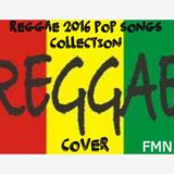 REGGAE 2016 POP SONGS COLLECTION COVER