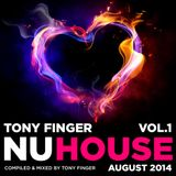 Nu House Vol. 1 - August 2014 - Mixed by Tony Finger