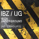 IBIZA Underground [Afterhours]