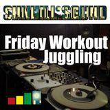 Friday Workout Juggling No.7