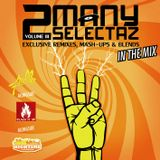 2 MANY SELECTAZ VOL.3 [FREE MIXTAPE NOW AVAILABLE!]