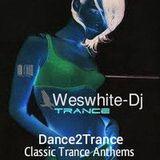 WesWhite-Dj - Dance2Trance (Old Skool Trance Mix)