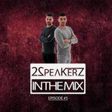 2SpeakerZ - In The Mix #5