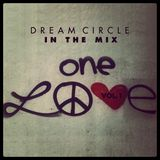 ONE LOVE VOL. 1 (Dream Circle in the mix)