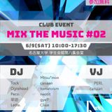 6/9 MIX THE MUSIC #02 再現mix+α #mtm_aar