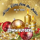 Deep Vibes from the Attic Edwin Rutgers 19-12-2017