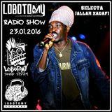 "Lobotomy Radio Show  & Selecta Jallah Kadafi 23.01.2016. ""Special Anthony B & Roots Reggae Culture """