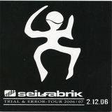 Stephan von Wolffersdorff @ Trial & Error Tour - Seilfabrik Zwickau - 02.12.2006