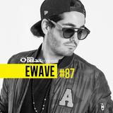 100% DJ - PODCAST - #87 - EWAVE