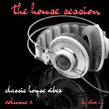 the house session volume 2 , classic house vibes