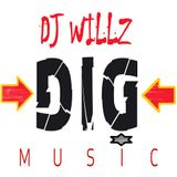 DJ Willz - Dig Music