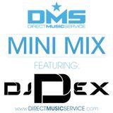 DMS MINI MIX WEEK #257 DJ DEX