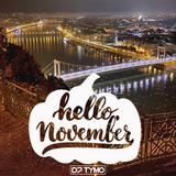HELLO NOVEMBER 2019 by DJ TYMO