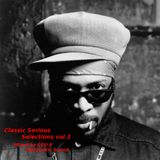 Classic Serious Selections vol.3