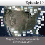 Mapping Terror Series: Domestic Terrorism in 2017