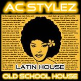 Latin House / Old School House