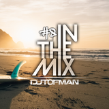 DJ Tofman - After Surf Session [In The Mix #8]