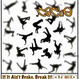 [dj .cache] - If It Ain't Broke, Break It!