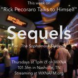 "Rick Pecoraro Talks to Himself #50 ""Sequels"" - 6/8/2017"