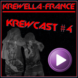Krewella-France - Krewcast #4