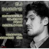 Dj Burn's Impossible Objects (feat. Royalston) Hospital Records Mix May 2014
