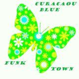 Curacao Blue Funk Town