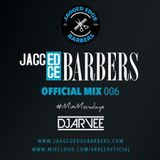 JAGGED EDGE BARBERS MIX 006 *RNB & COMMERICAL* @DJARVEE