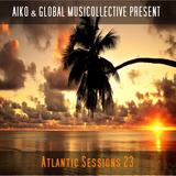 Aiko & Globalmusicollective present Atlantic Sessions 23