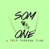 Som one