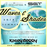 Dicks Cottons - Waves & Shades V15 (Mix by Kasey Berry - SET)