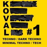 Koval STR #1   - Techno / Dark-Techno / Minimal-Techno / Tech