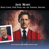 Jack Heart - David Lynch, Twin Peaks and the Toroidal Universe