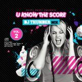 U Know The Score - Classic Happy Hardcore Promo Mix 2010.12.22