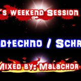 HT4L's Weekend Session #013 - Mixed by Malachor V