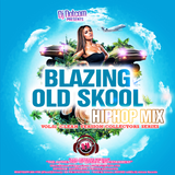 DJ DOTCOM_PRESENTS_BLAZING_OLD SKOOL_HIPHOP_MIX_VOL.2 (CLEAN VERSION) {COLLECTORS SERIES}
