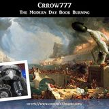 Crrow777 - The Modern Day Book Burning