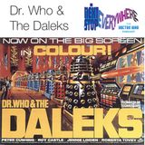 Dr Who & the Daleks - Next Stop Everywhere: The Doctor Who Podcast