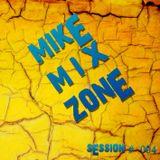 MIKE Session 004 (ByMIKE MrLocomix)