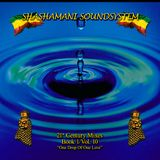 Shashamani Sound-21st Century Mixes-Book 1/Vol.10-'One Drop Of One Love'-(2008)