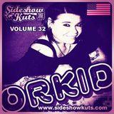 SIDESHOW KUTS VOLUME 32 MIXED BY DJ ORKID (FLORIDA / U.S.A) BREAKBEATS