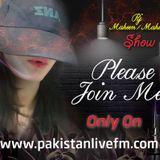 RJ_Maheen/Mahi_Show only on Pakistanlivefm.com