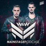 W&W - Mainstage Podcast 355