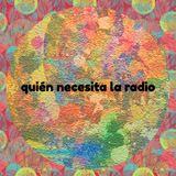 Quién necesita la radio (colonia de verano) 25 01 18