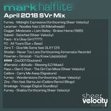 April 2019 SVr Mix From Mark Halflite