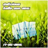 Delicious - Hello Sun 2o15 - 17-o5-2o15