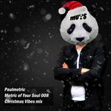 Metric of Your Soul - 008 (Christmas Vibes mix)