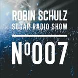 Robin Schulz | Sugar Radio 007